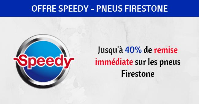 speedy offres pneus firestone