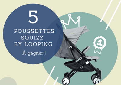concours poussette looping