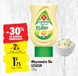 Promo de 0.75 € sur Mayonnaise Bio Lesieur 220 g