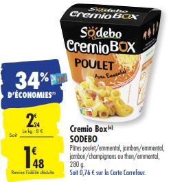 Promo de 0.76 € sur Cremio Box poulet Sodebo 280 g