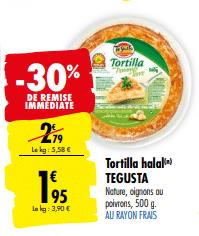 Promo de 0.84 € sur Tortilla Halal Tegusta 500 g