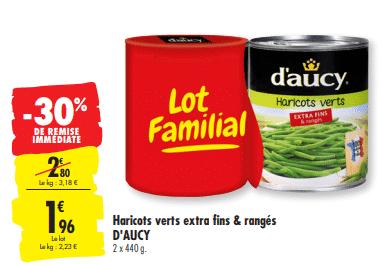 Promo de 0.84 € sur lot familial Haricots verts d Aucy