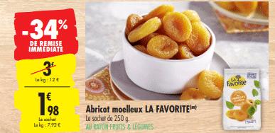 Promo de 1.02 € sur Abricots moelleux La Favorite 250 g