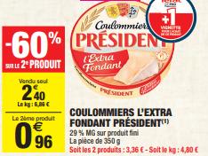 Promo de 144 € sur 2 Coulommiers L Extra Fondant President 1
