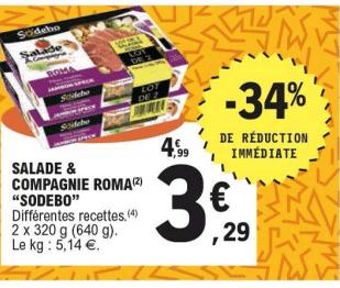 Promo de 17 € sur lot de 2 Salade Compagnie Roma Sodebo 1