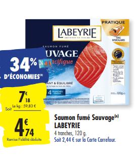 Promo de 244 € sur Saumon fume Sauvage Labeyrie 1