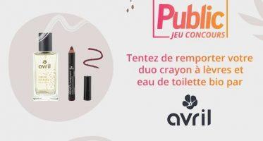 Jeu Concours Tentez de remporter votre duo crayon a levres et eau de toilette bio par AVRIL