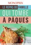 Catalogue Monoprix – Le repas de la famille qui tombe à pâques