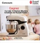 Gagnez 10 Kitchen Machine Creations de Russell Hobbs !