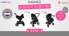 A remporter : 1 poussette MyCarSit MIGOde 349€