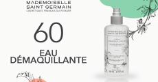 60 eaux démaquillantes Mademoiselle Saint Germain à tester