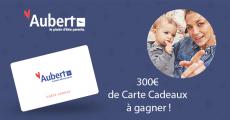 300€ de cartes cadeaux Aubert à gagner