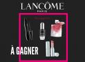 2 lots de produits Lancôme (parfum, rouge à lèvres, mascara…) offerts