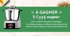 A remporter : 5 robots Magimix Cook Expert + 200 coffrets (4 tourtières + lot de crèmes…) 4.3 (12)