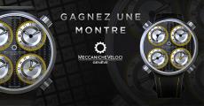 1 montre Meccaniche Veloci de 7450€ à gagner