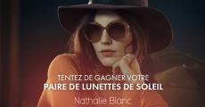 Tentez de gagner 6 paires de lunettes de soleil Nathalie Blanc (280€) 0 (0)
