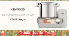 Tentez de gagner 1 robot cuiseur CookEasy+ de Kenwood de 999€
