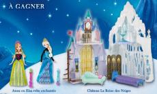 Gagnez 2 châteaux La Reine des Neiges, des poupées Disney Princesse…!