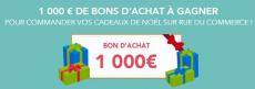 Gagnez un bon d'achat de 1000 € avec Rue du commerce !