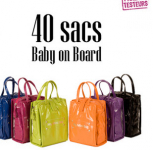 40 sacs Baby on Board à tester! 0 (0)