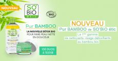 100 duos nettoyants Pur Bamboo de So'Bio Etic offerts 0 (0)