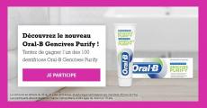100 nouveaux dentifrices Oral-B Gencives Purify offerts